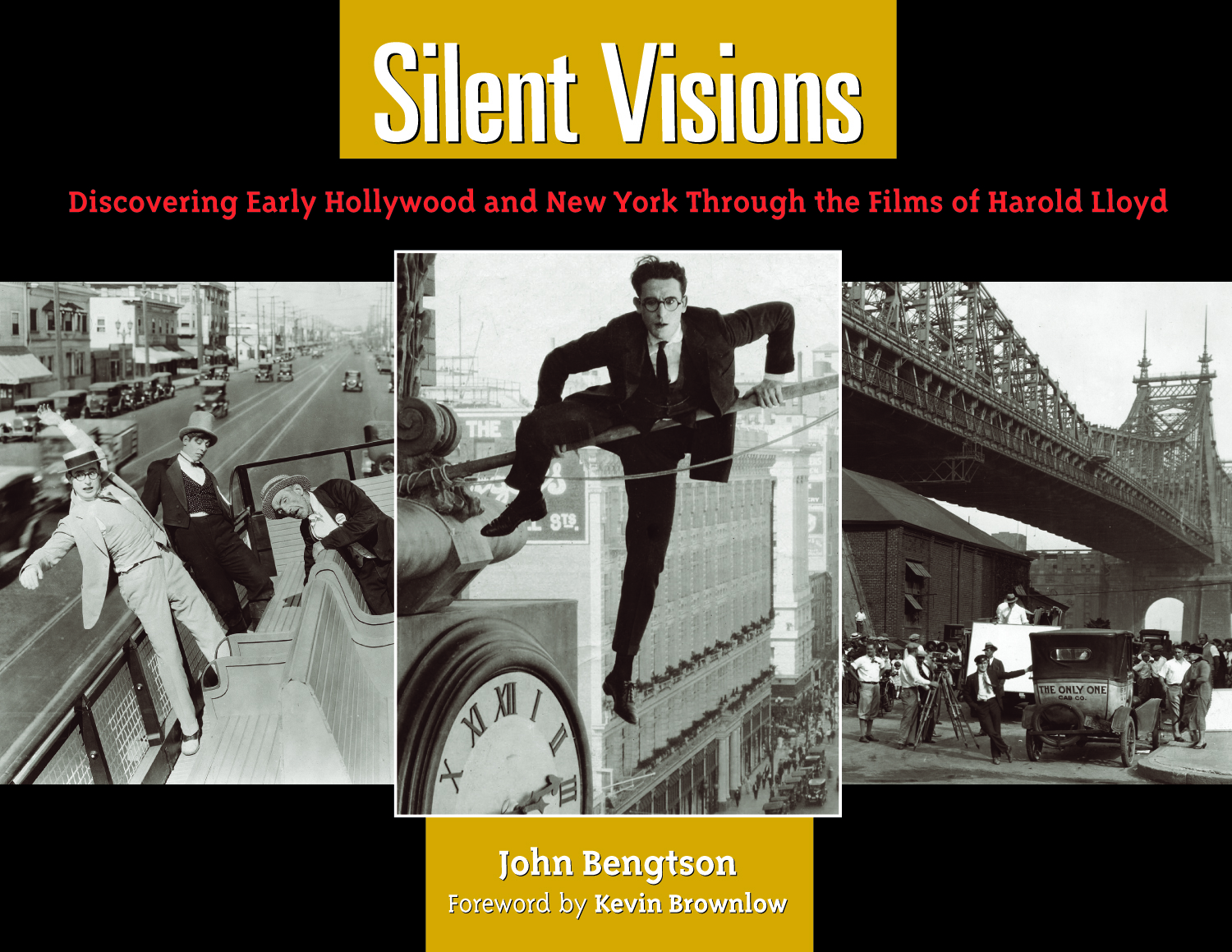 """... Silent Visions: Discovering Early Hollywood and New York through the  Films of Harold Lloyd. """"Harold ..."""