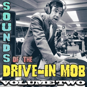 SOUNDSOFTHEDRIVEINMOB2